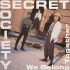 Secret Society Too Blind Too See
