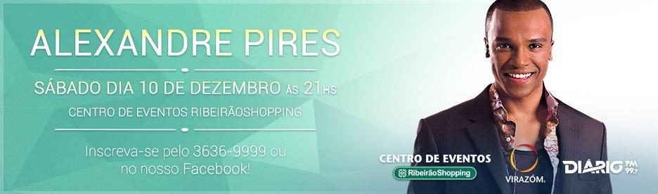 A Diário com você no Show do Alexandre Pires!