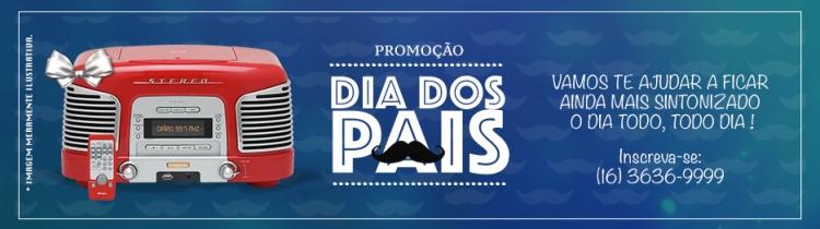 PROMOÇÃO MÊS DOS PAIS DIÁRIO FM - RÁDIO RETRÔ